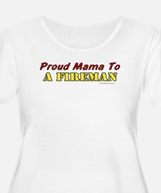 Proud Mama to a Fireman T-Shirt