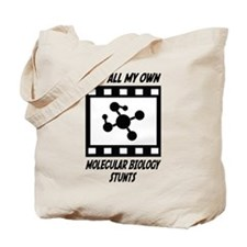 Molecular Biology Stunts Tote Bag
