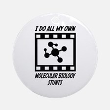 Molecular Biology Stunts Ornament (Round)
