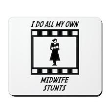 Midwife Stunts Mousepad