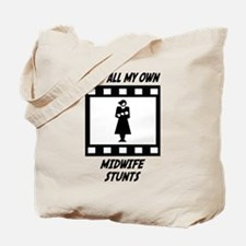Midwife Stunts Tote Bag