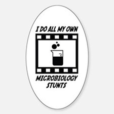 Microbiology Stunts Oval Bumper Stickers