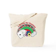 I Break for Casinos Tote Bag