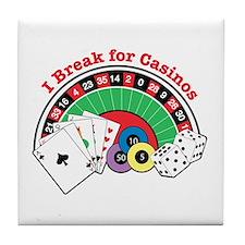 I Break for Casinos Tile Coaster