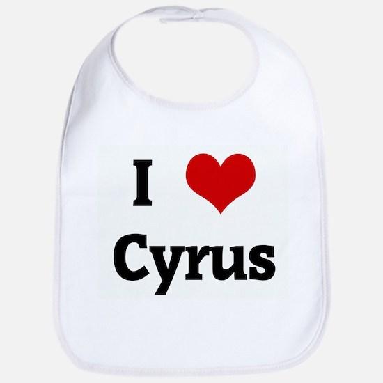 I Love Cyrus Bib