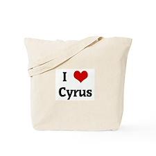 I Love Cyrus Tote Bag