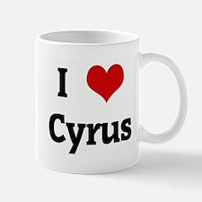 I Love Cyrus Mug