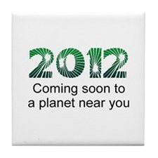 2012 Coming Soon Tile Coaster