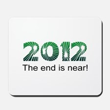 2012 End Is Near Mousepad