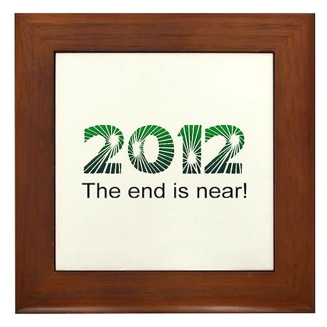 2012 End Is Near Framed Tile