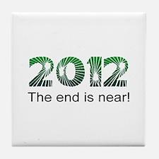 2012 End Is Near Tile Coaster