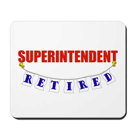 Retired Superintendent Mousepad