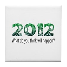 2012 What Will Happen Tile Coaster