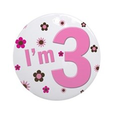 """I'm 3"" Pink & Brown Flowers Ornament (Round)"