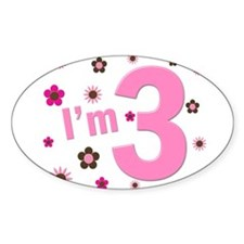 """""""I'm 3"""" Pink & Brown Flowers Oval Decal"""
