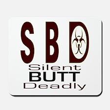 SBD silent butt deadly Mousepad