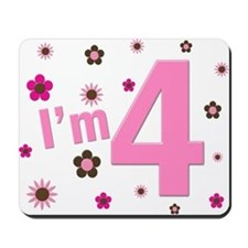 """I'm 4"" Pink & Brown Flowers Mousepad"
