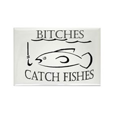 bitches catch fishes