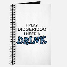 Didgeridoo Need a Drink Journal