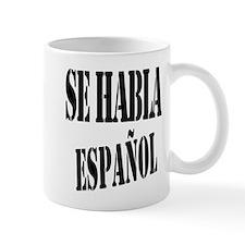Se habla espanol - Spanish speaking Mug