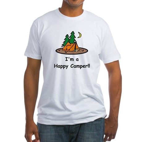I'm A Happy Camper!! Fitted T-Shirt