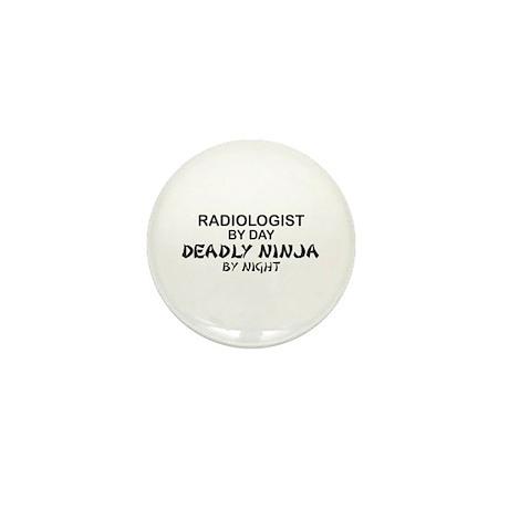 Radiologist Deadly Ninja by Night Mini Button
