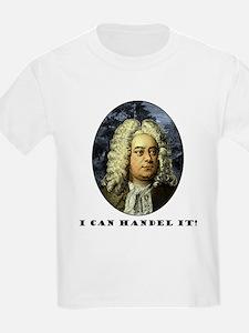 I Can Handel It T-Shirt