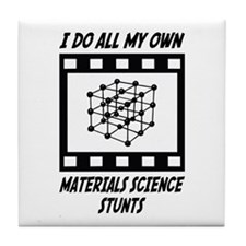 Materials Science Stunts Tile Coaster
