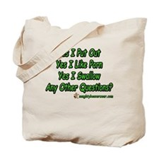 I Put Out Any Other Questions Tote Bag