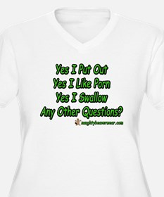 I Put Out Any Other Questions T-Shirt