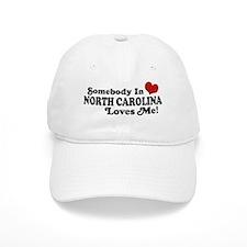 Somebody in North Carolina Loves me Baseball Baseball Cap