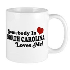 Somebody in North Carolina Loves me Mug