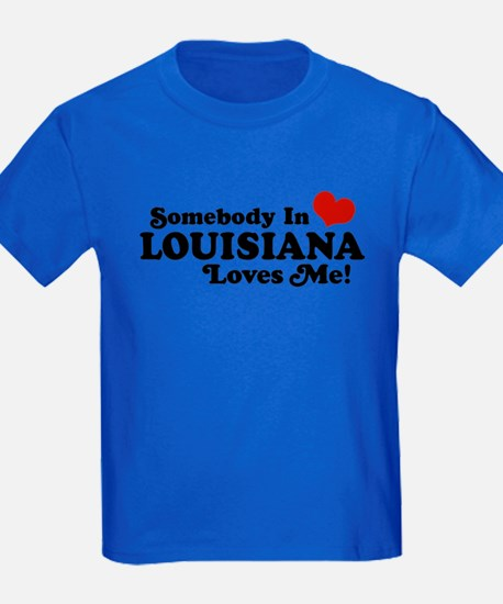 Somebody in Louisiana Loves me T