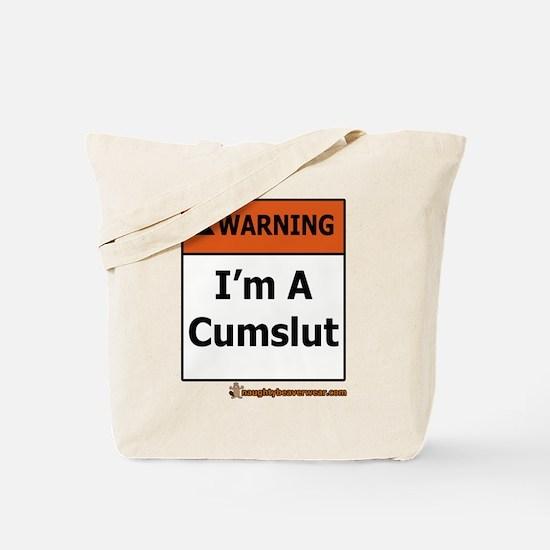 Warning I'm A Cumslut Tote Bag