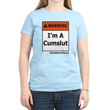 Warning I'm A Cumslut T-Shirt