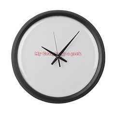 My Grandma's A Geek T Large Wall Clock