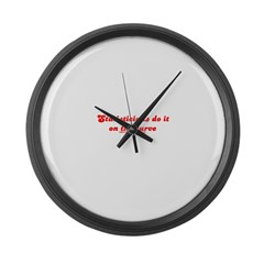 Do It On The Curve T Large Wall Clock