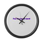 I'm The Head Nerd T Large Wall Clock