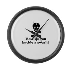 Buckle A Swash? Large Wall Clock