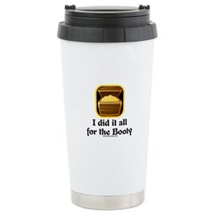 For The Booty Travel Mug