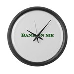 Bank On Me Large Wall Clock