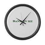 Dark Bank On Me Large Wall Clock