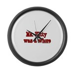 Ms. Kitty was a Whore Large Wall Clock