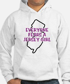 Everyone Fears a Jersey Girl Jumper Hoody