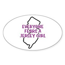 Everyone Fears a Jersey Girl Oval Decal