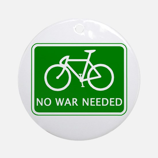 BICYCLE. No War Needed Ornament (Round)