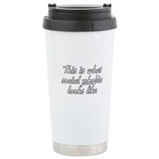 This Is What Social Phobia Lo Travel Mug