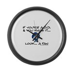 If You're ADD and You Know It Large Wall Clock