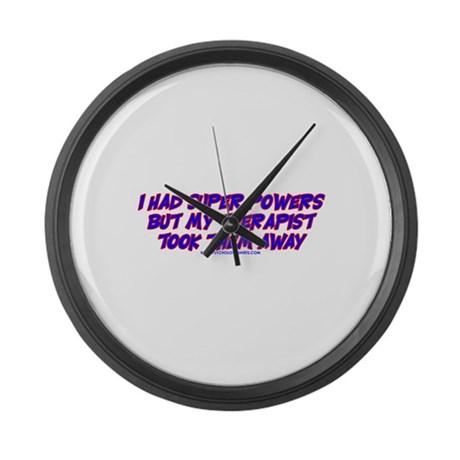 I Had Super Powers Large Wall Clock