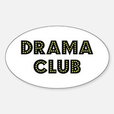 "Drama Club ""Label Me"" Oval Decal"
